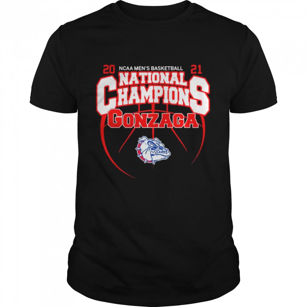 The Gonzaga Bulldogs 2021 NCAA Mens Basketball National Champions shirt