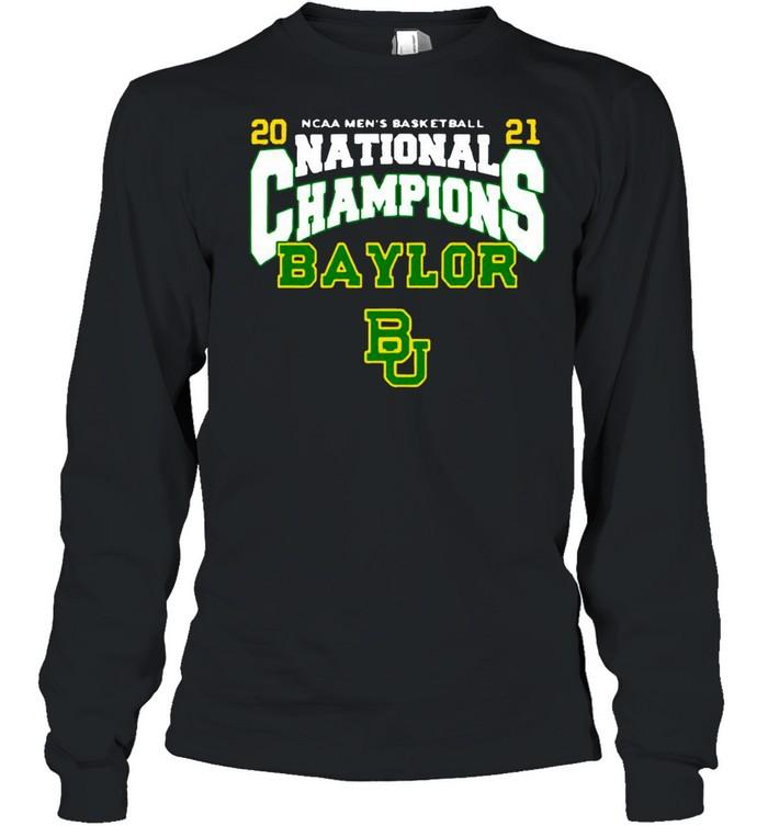 BU Baylor Bears 2021 NCAA Men's Basketball National Champions Posterize Bracket shirt Long Sleeved T-shirt