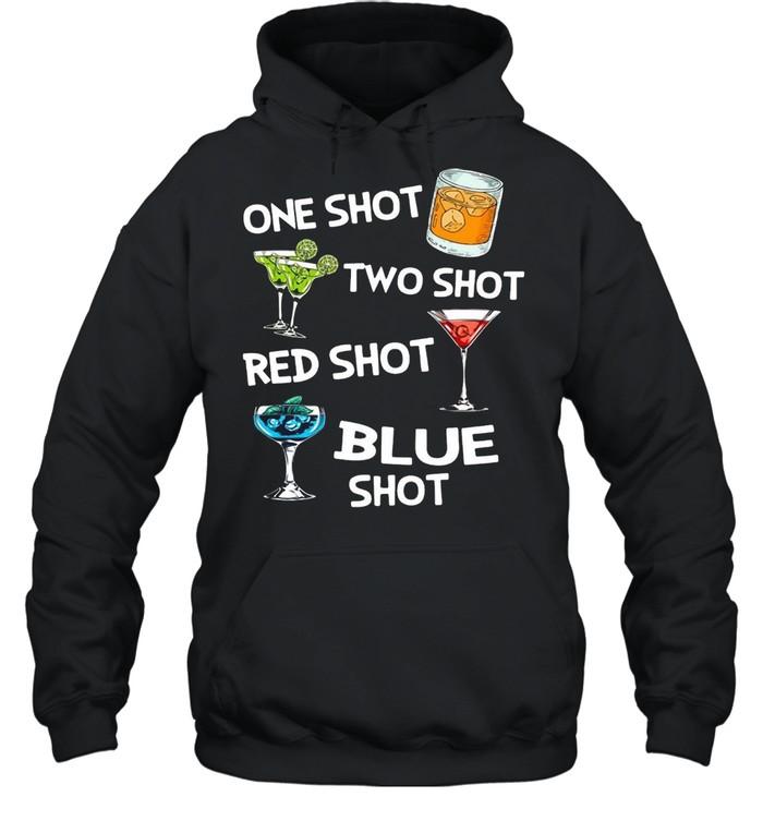 Cocktails One Shot Two Shot Red Shot Blue Shot T-shirt Unisex Hoodie
