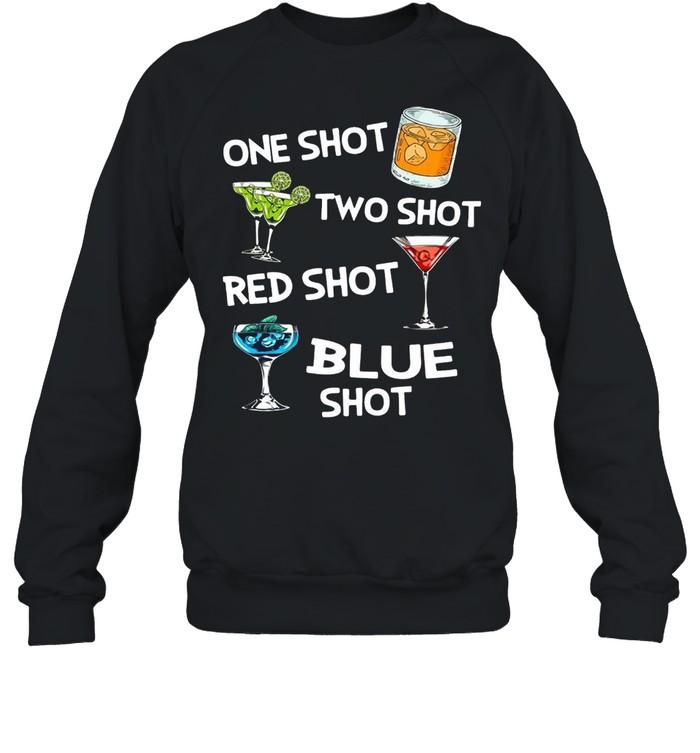 Cocktails One Shot Two Shot Red Shot Blue Shot T-shirt Unisex Sweatshirt