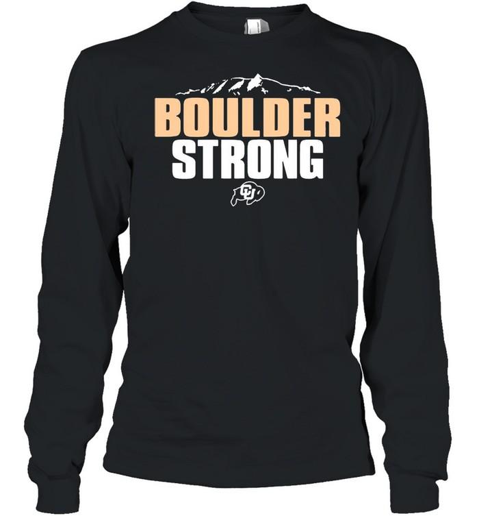 Colorado Buffaloes Boulder Strong shirt Long Sleeved T-shirt