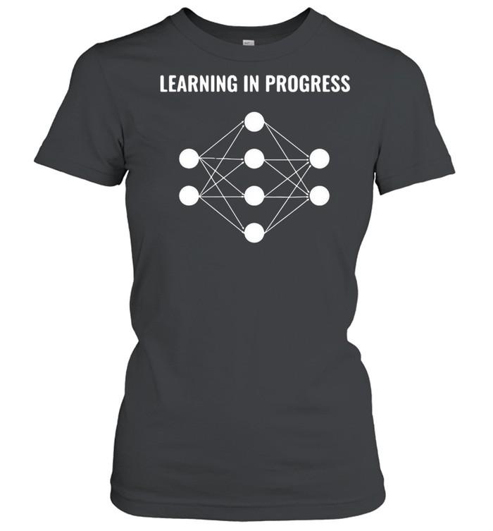 Machine Learning In Progress T-shirt Classic Women's T-shirt
