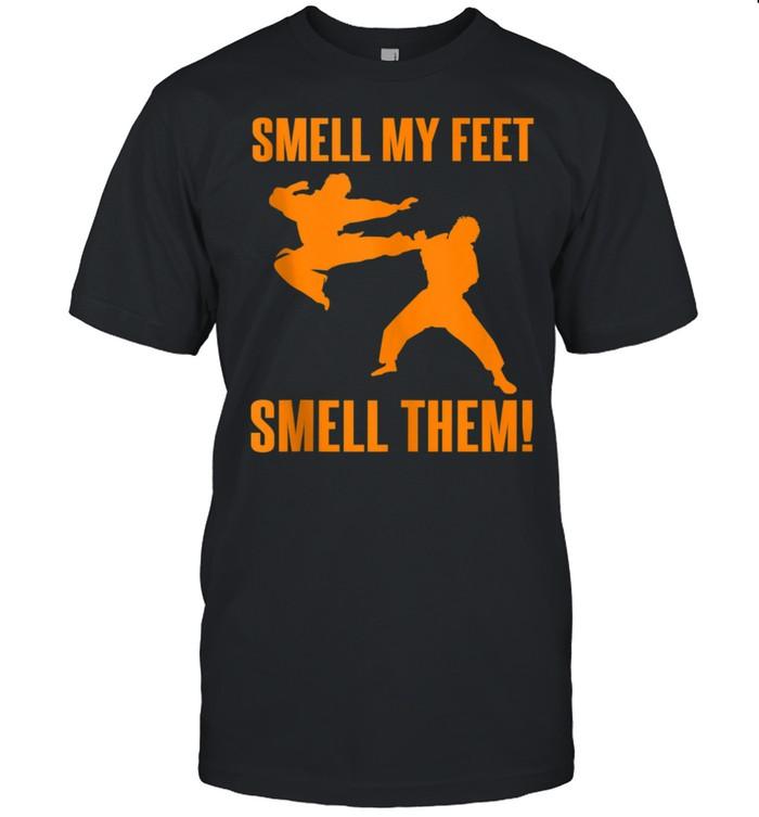 Cool Karate Girls Smell My Feet Karate shirt