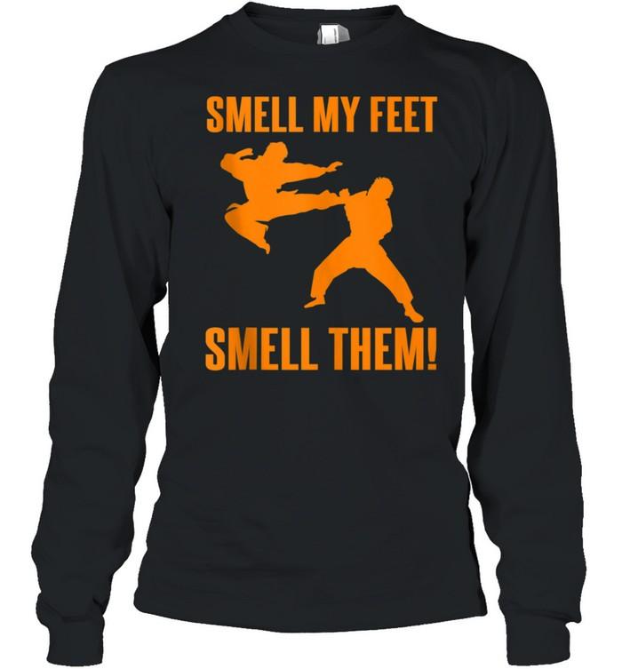 Cool Karate Girls Smell My Feet Karate shirt Long Sleeved T-shirt