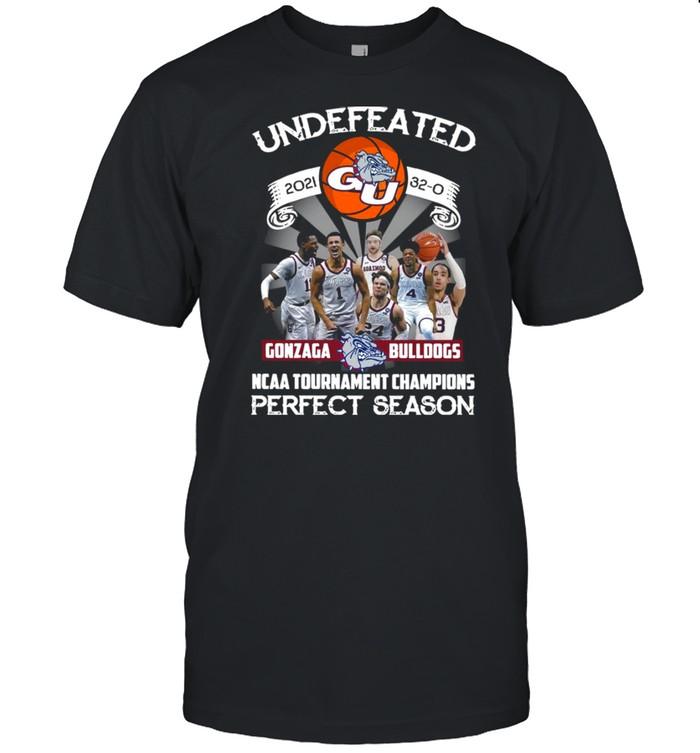 Undefeated 2021 32-0 Gonzaga Bulldogs Ncaa Tournament Champions Perfect Season Shirt