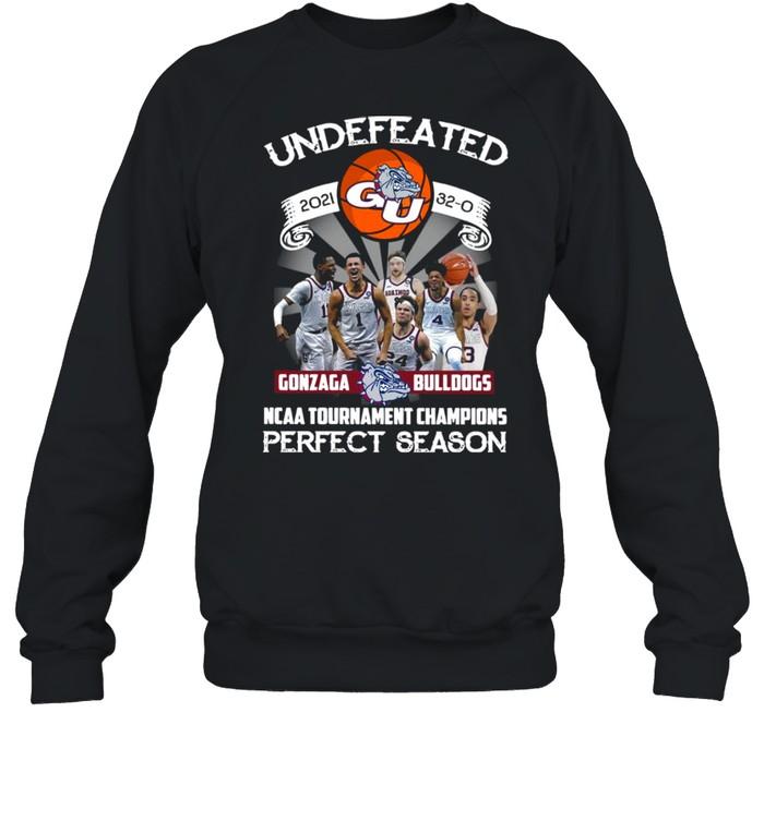Undefeated 2021 32-0 Gonzaga Bulldogs Ncaa Tournament Champions Perfect Season  Unisex Sweatshirt