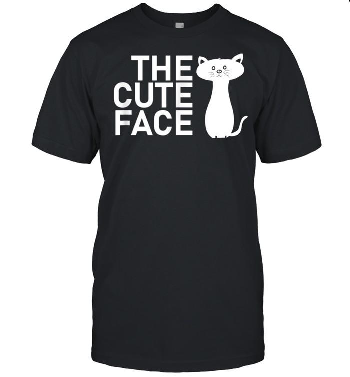 Lustiges Katzen T The Cute Face shirt Classic Men's T-shirt