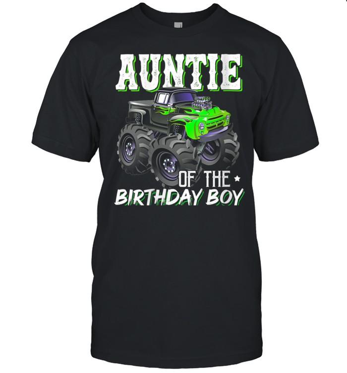 Auntie Of The Birthday Boy Monster Birthday Mothers Day shirt