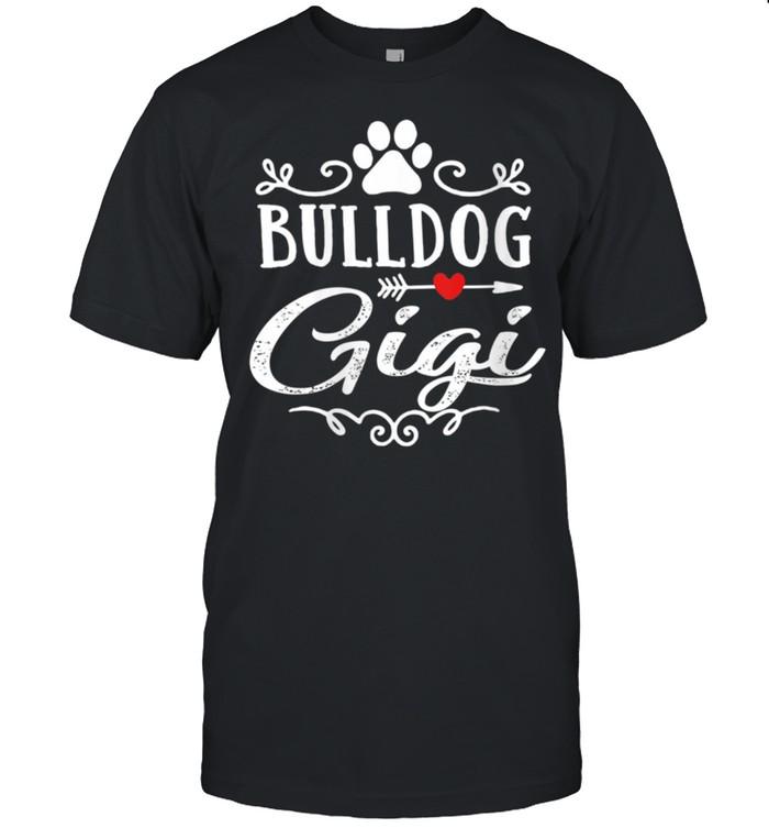 Bulldog Gigi Bulldog Gigi Mother's Day Bulldog shirt