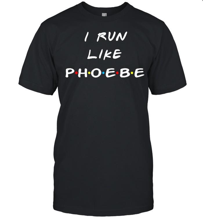 I run like phoebe shirt Classic Men's T-shirt