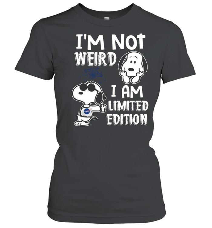 Snoopy Nasa I'm Not Weird I Am Limited Edition shirt Classic Women's T-shirt
