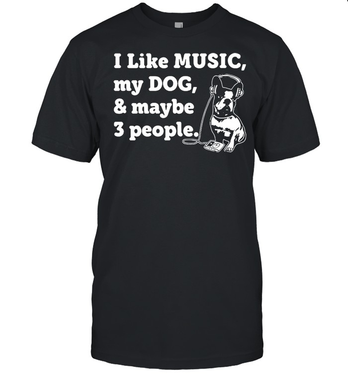 Dog and Music Lover shirt