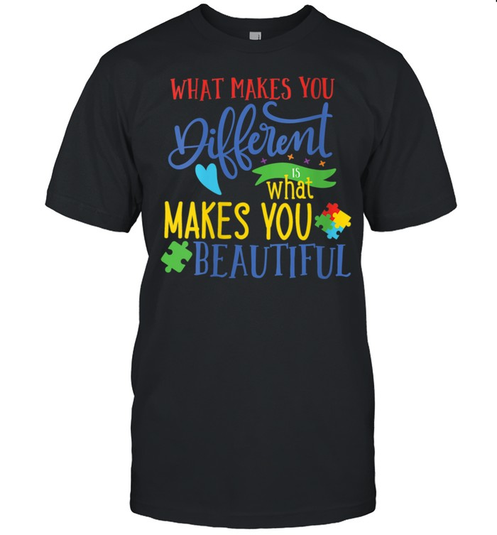 Womens What Makes You Different Makes You Beautiful Autism shirt