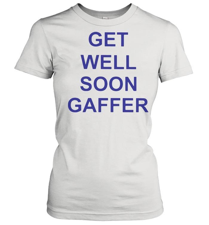 Get Well Soon Gaffer T-shirt Classic Women's T-shirt