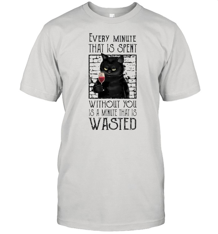Cat every minute that is spent without you shirt Classic Men's T-shirt