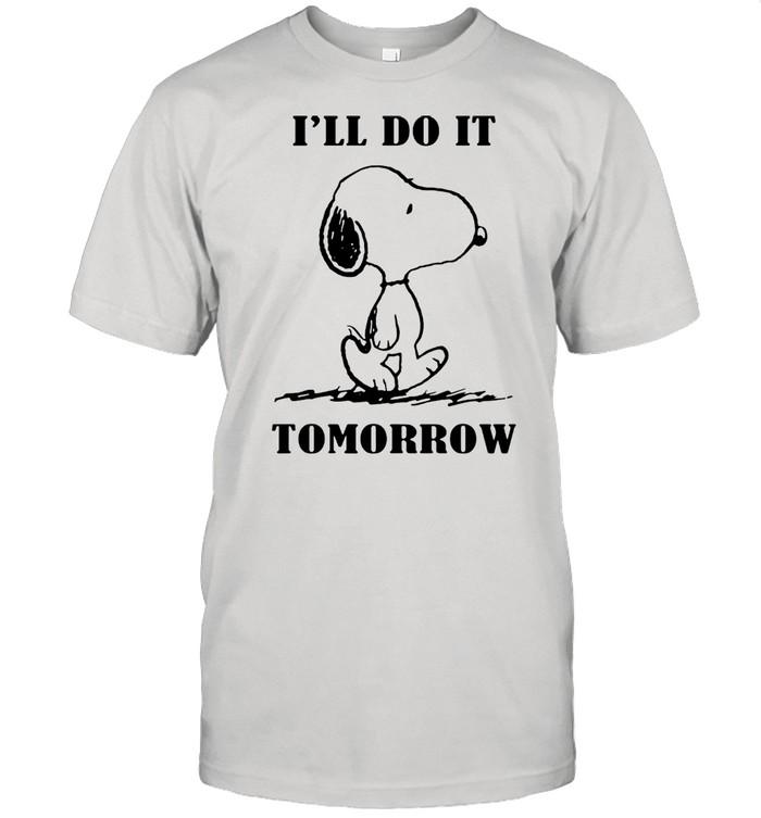 Snoopy Ill do it tomorrow shirt
