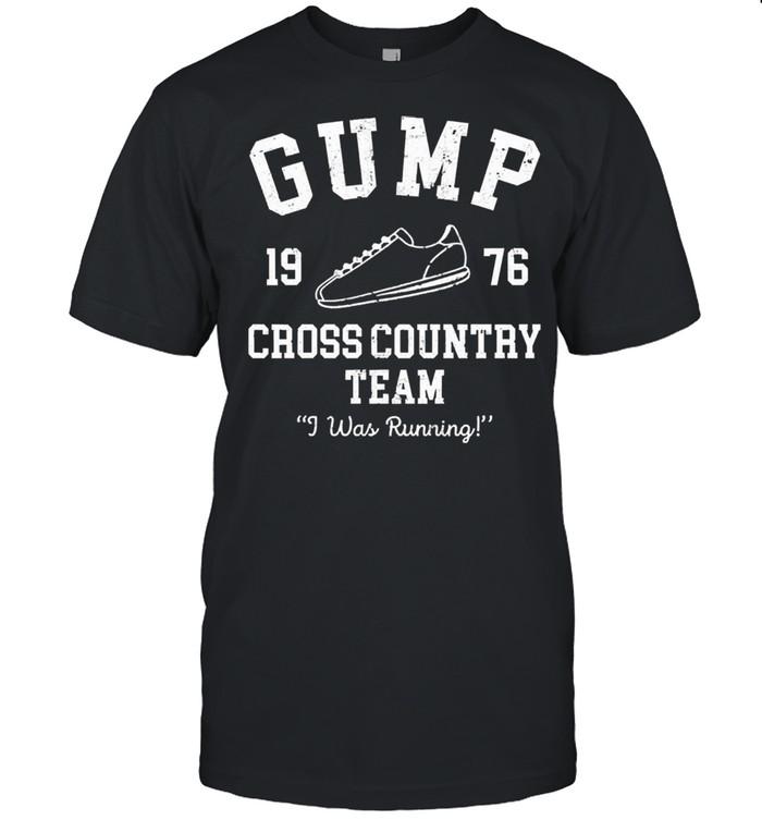 Gump cross 1976 country team I was running shirt