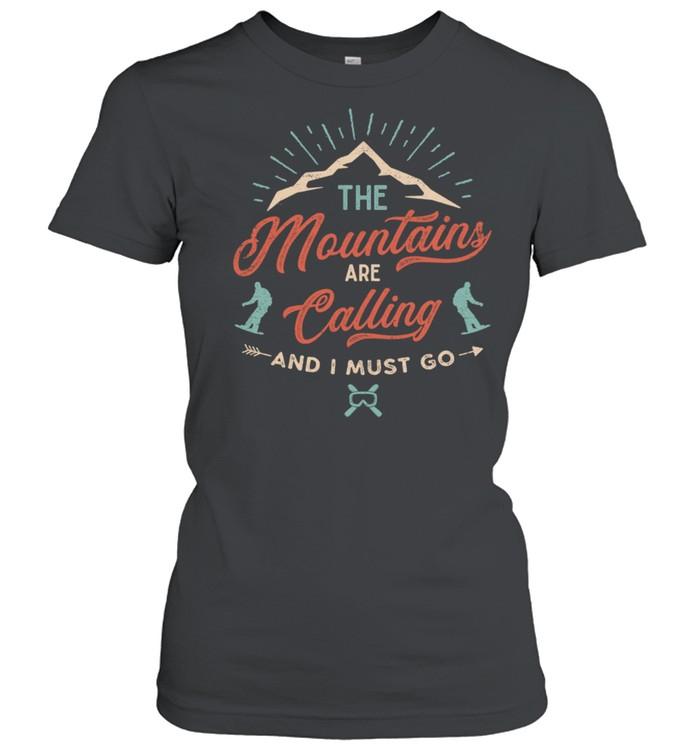 The Mountains Are Calling shirt Classic Women's T-shirt