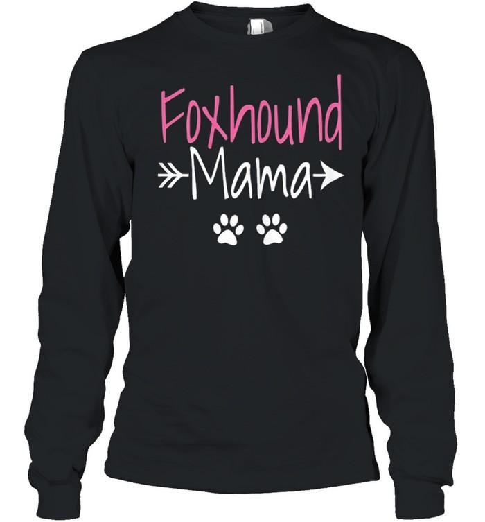 Foxhound mama American foxhound mom shirt Long Sleeved T-shirt