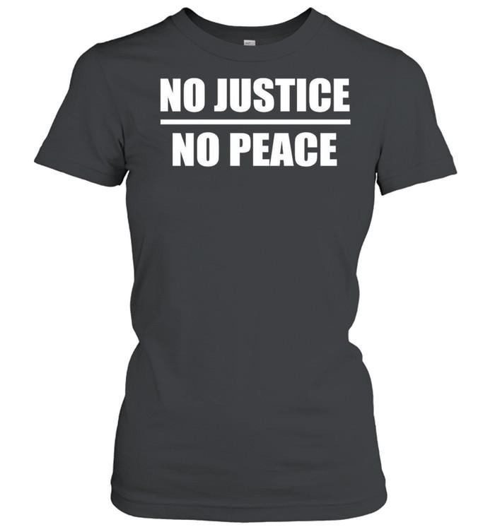No Justice No Peace shirt Classic Women's T-shirt