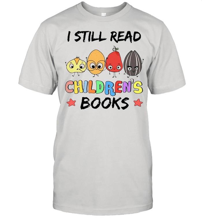Teacher I Still Read Children's Books T-shirt Classic Men's T-shirt
