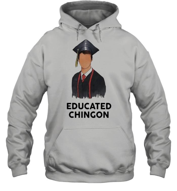 Educated chingon  Unisex Hoodie