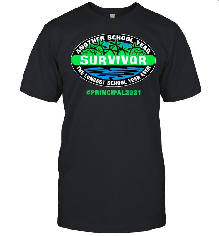 Hello Summer – Another School Year Survivor The Longest School Year Ever Principal 2021 shirt