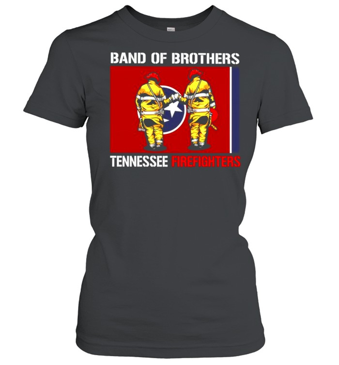 Band of brothers tennessee firefighters shirt Classic Women's T-shirt