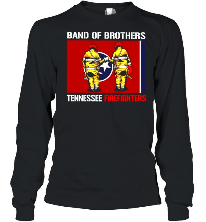 Band of brothers tennessee firefighters shirt Long Sleeved T-shirt