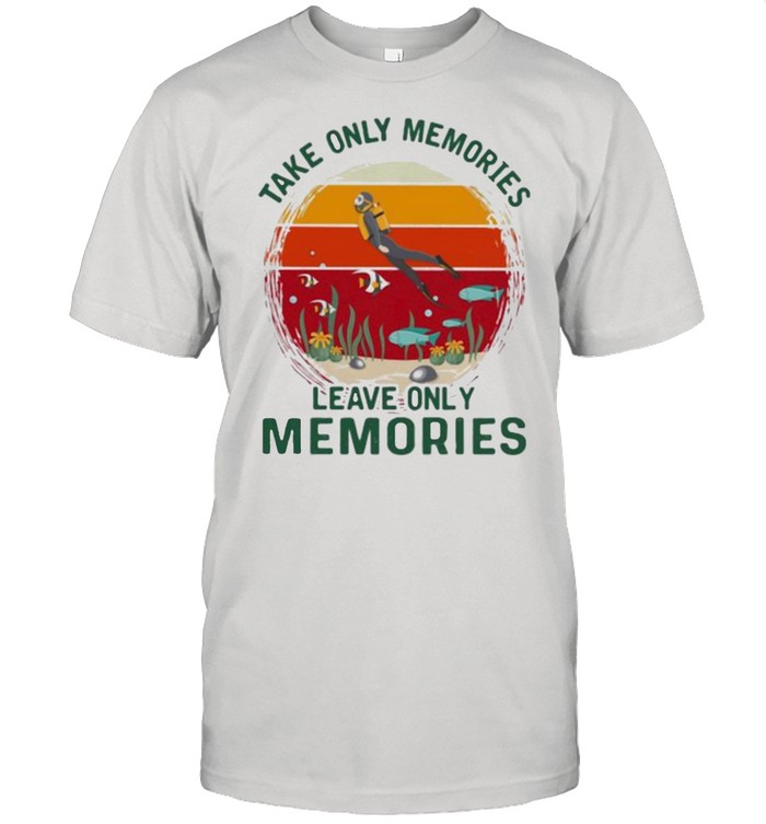 Take Only Memories Leave Only Memories Scuba Diving Vintage  Classic Men's T-shirt