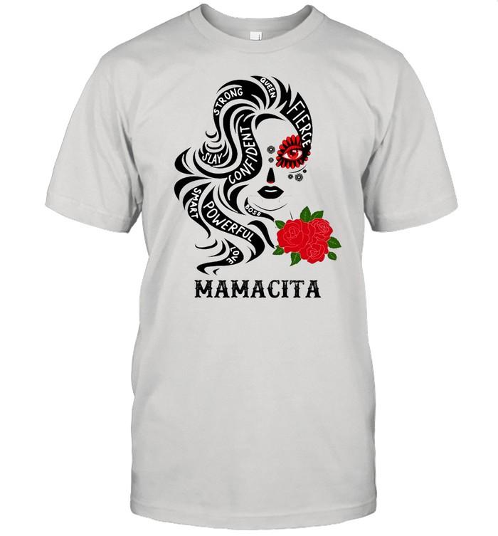 Mamacita Oveen Strong Slay Confident Smart Powerful T-shirt