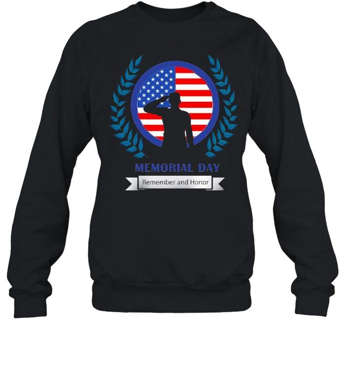 Memorial Day Remember And Honor 2021 shirt Unisex Sweatshirt