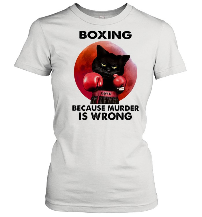 Boxing Because Murder Is Wrong Cat Blood Moon  Classic Women's T-shirt