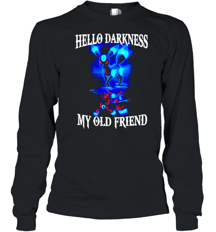 Hello darkness my old friend shirt Long Sleeved T-shirt