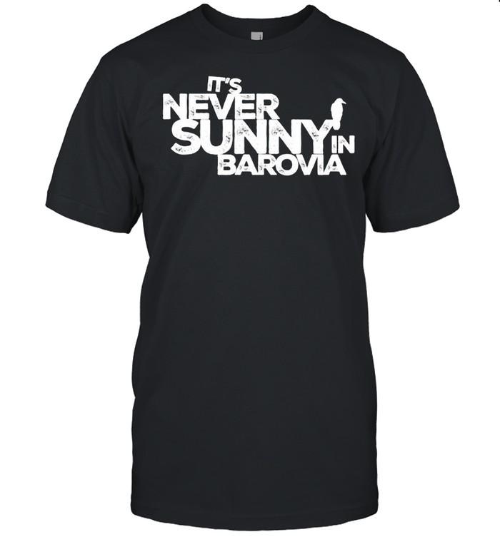 Its never sunny in barovia shirt