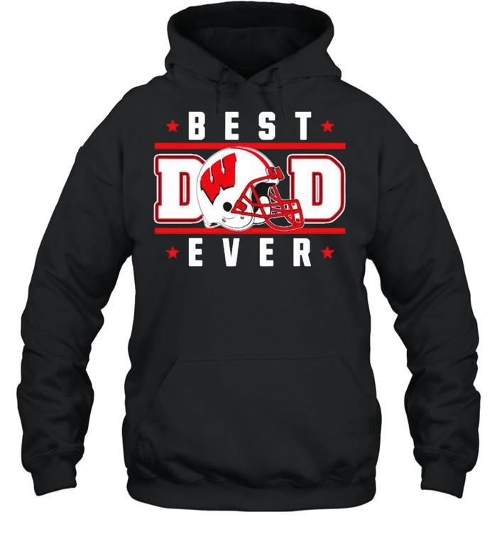 Wisconsin Badgers best Dad ever shirt Unisex Hoodie