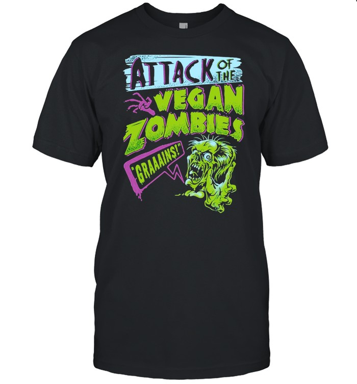 Attack Of The Vegan Zombies Grains T-shirt