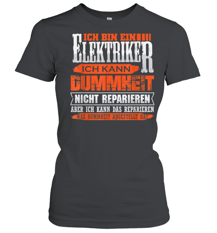 Elektriker und Repariere das shirt Classic Women's T-shirt