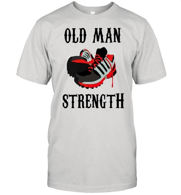Old man strength shirt