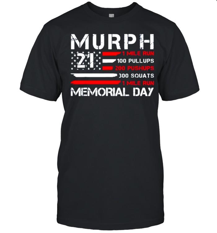 Murph 2021 American Patriotic Workout Challenge Memorial Day shirt