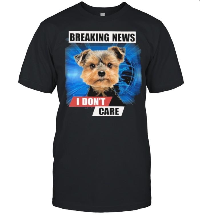 Yorkshire Terrier breaking news for yorkie lover shirt