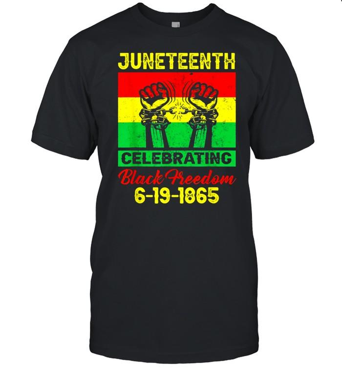 Juneteenth celebrating black freedom 1865 flag shirt