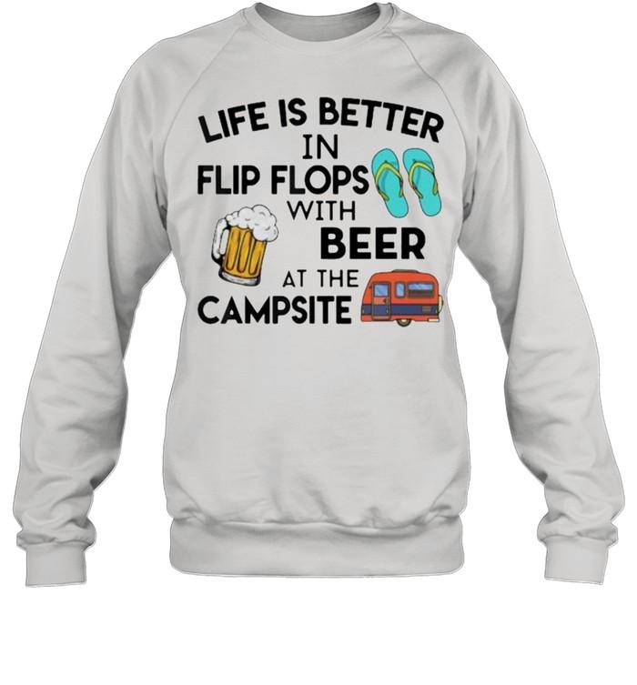 Life is better in flip flops with beer at the campsite shirt Unisex Sweatshirt