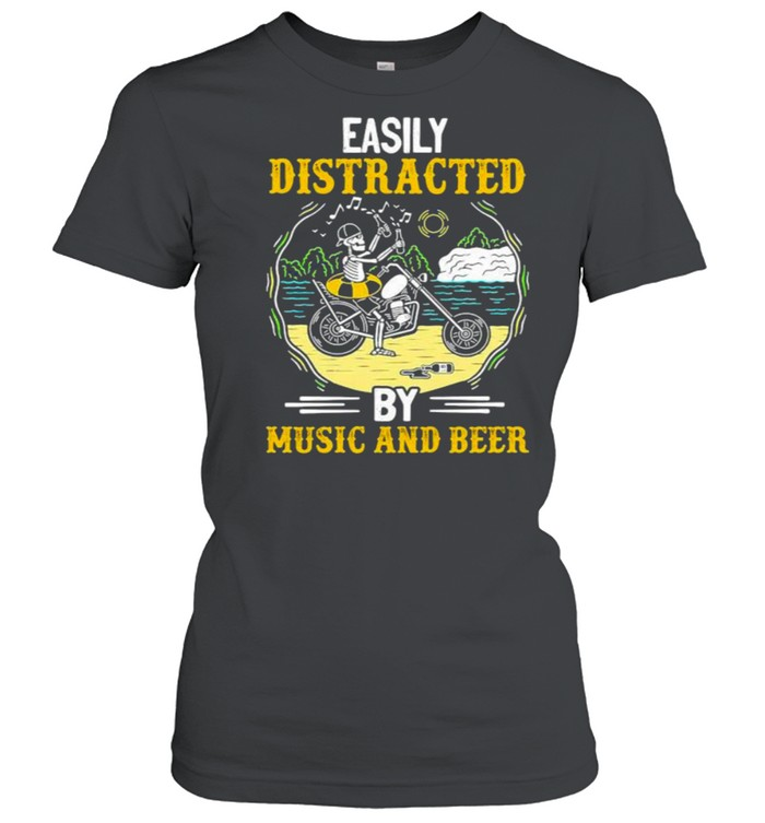 Easily distracted by music and beer skull motocycle shirt Classic Women's T-shirt