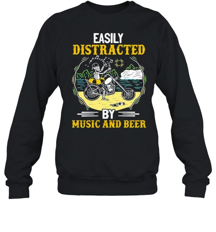 Easily distracted by music and beer skull motocycle shirt Unisex Sweatshirt
