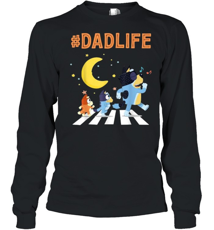 Bluey Dad Life Dog Ways Moon - Long Sleeved T-shirt