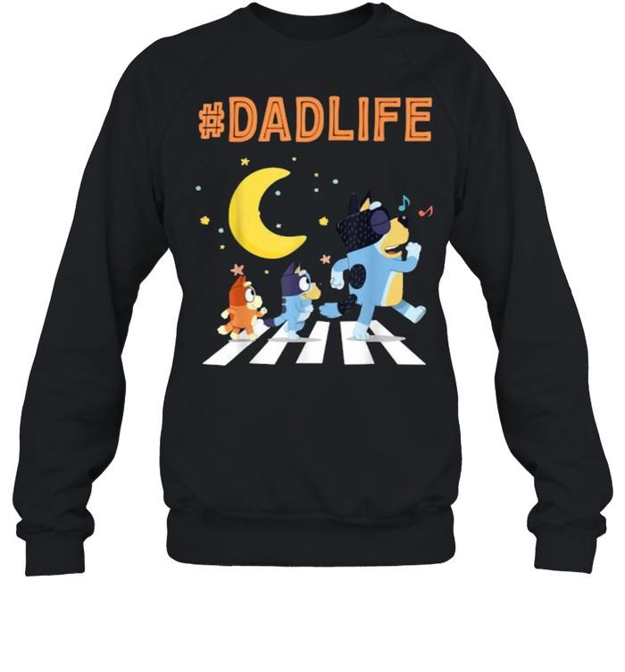 Bluey Dad Life Dog Ways Moon - Unisex Sweatshirt