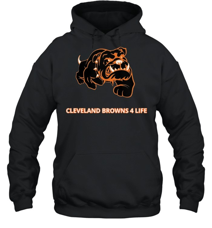Cleveland Browns 4 Life shirt Unisex Hoodie