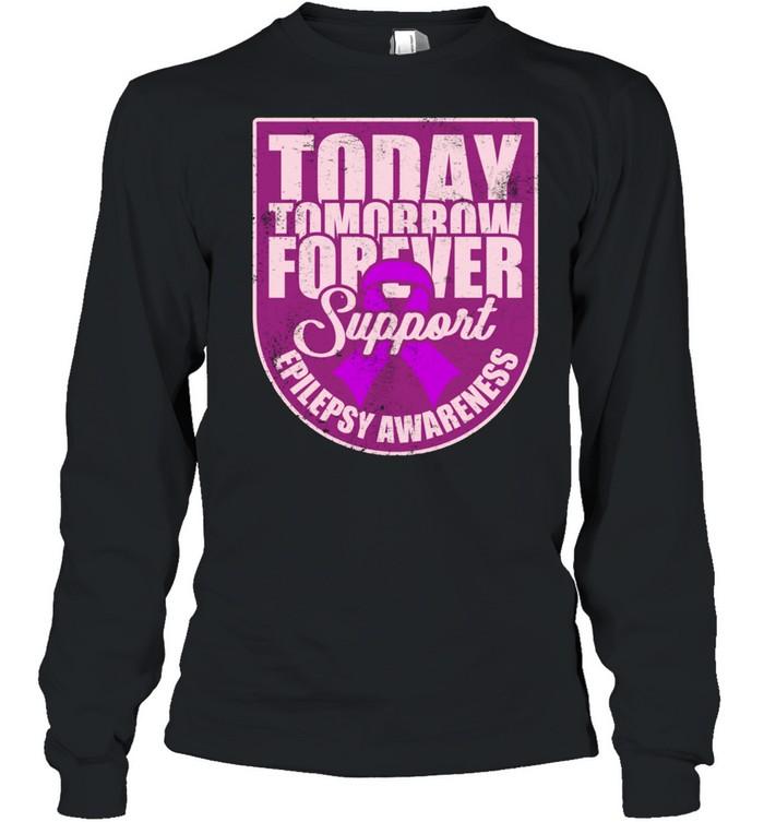 Epilepsy Awareness Support Purple Ribbon Forever Wear shirt Long Sleeved T-shirt