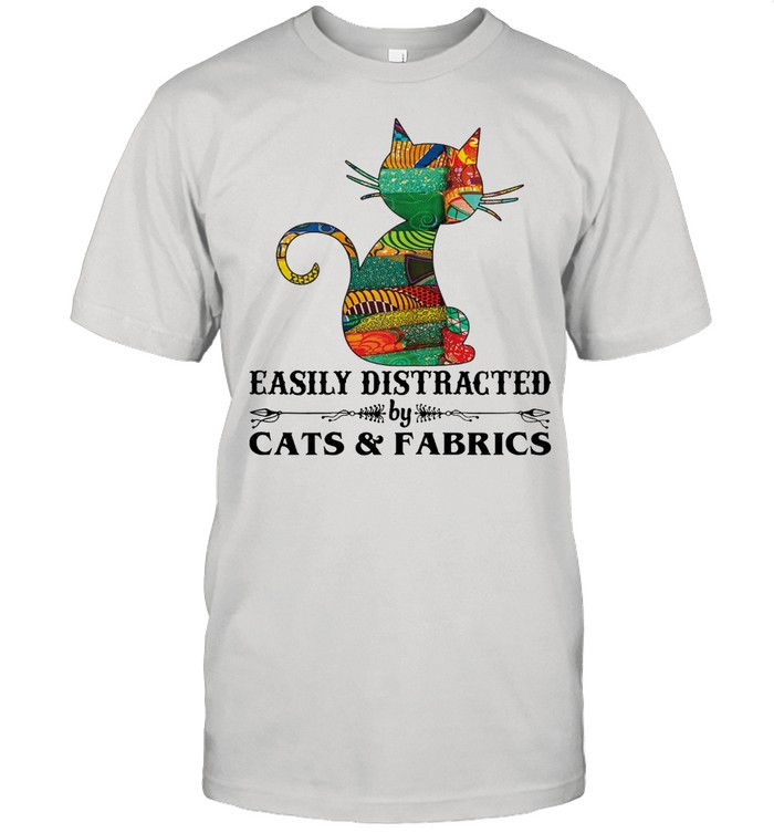 Easily distracted by cast and fabrics shirt